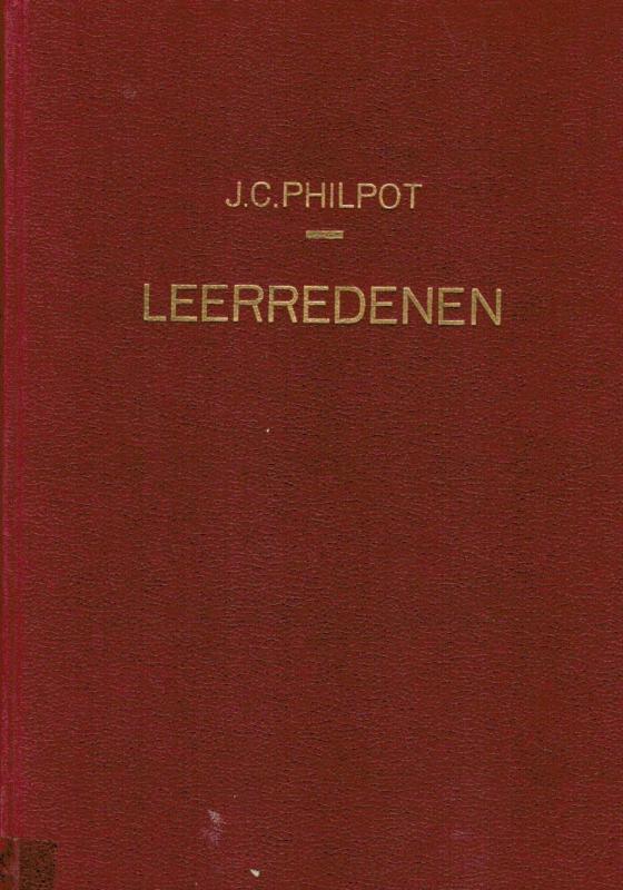 Philpot, J.C.-De Leerredenen (eerste en tweede zestal)