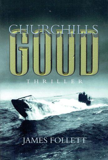 Follett, James-Churchills goud