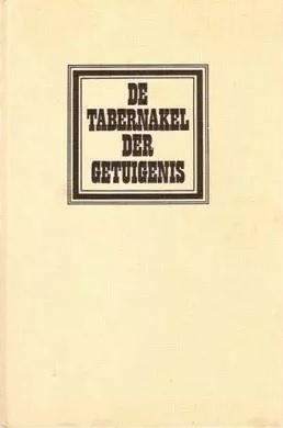Dam, Ds. Chr. van-De Tabernakel der Getuigenis