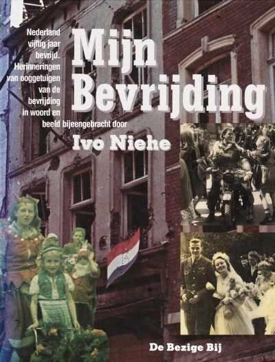 Niehe, Ivo-Mijn bevrijding