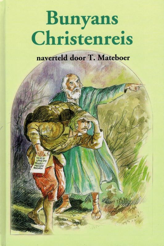Mateboer, T.-Bunyan`s Christenreis (nieuw)