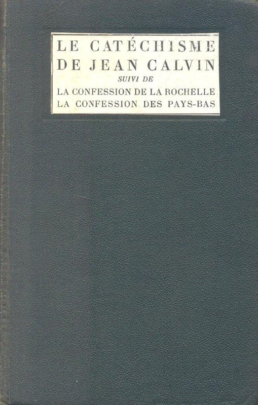 Calvin, Jean-Le Catechisme de Geneve