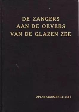 Jacques, H. en Ruit, A.-De zangers aan de oevers van de glazen zee