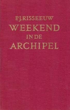 Risseeuw, P.J.-Weekend in de archipel