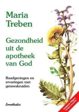 Treben, Maria-Gezondheid uit de apotheek van God (nieuw)