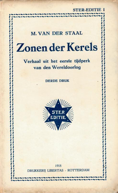 Staal, M. van der-Zonen der Kerels