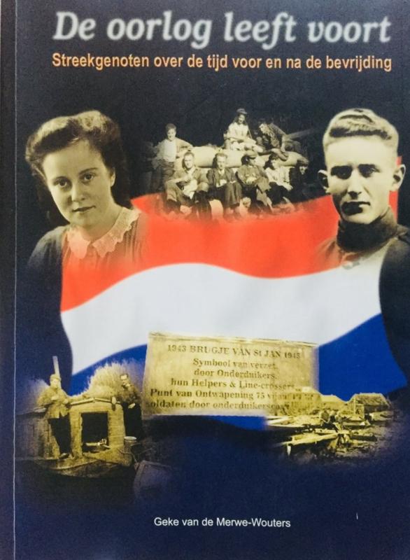 Merwe-Wouters, Geke van de-De oorlog leeft voort