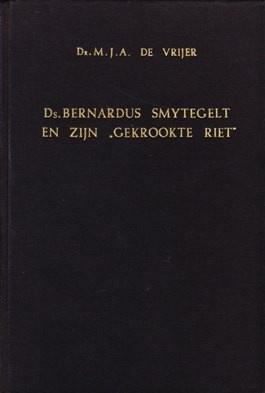 Vrijer, Dr. M.J.A. de-Smytegelt en zijn Gekrookte Riet
