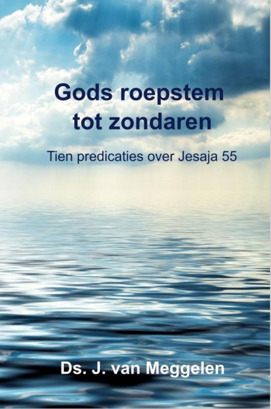 Meggelen, Ds. J. van-Gods roepstem tot zondaren (nieuw)