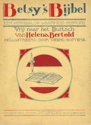 Bertold, Helena-Betsy's Bijbel
