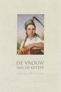 Buchner, B.-De vrouw van de Ketter (nieuw)