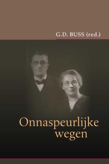 Buss, G.D.-Onnaspeurlijke wegen (nieuw)