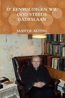 Alting, Jaantje-d' Eenvoudigen wil God steeds gadeslaan (nieuw)