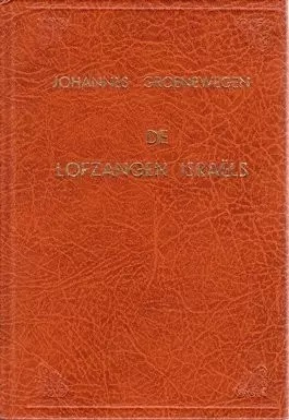 Groenewegen, Jacob-De Lofzangen Israels