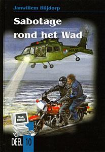 Blijdorp, Janwillem-Sabotage rond het Wad (deel 10) (nieuw)