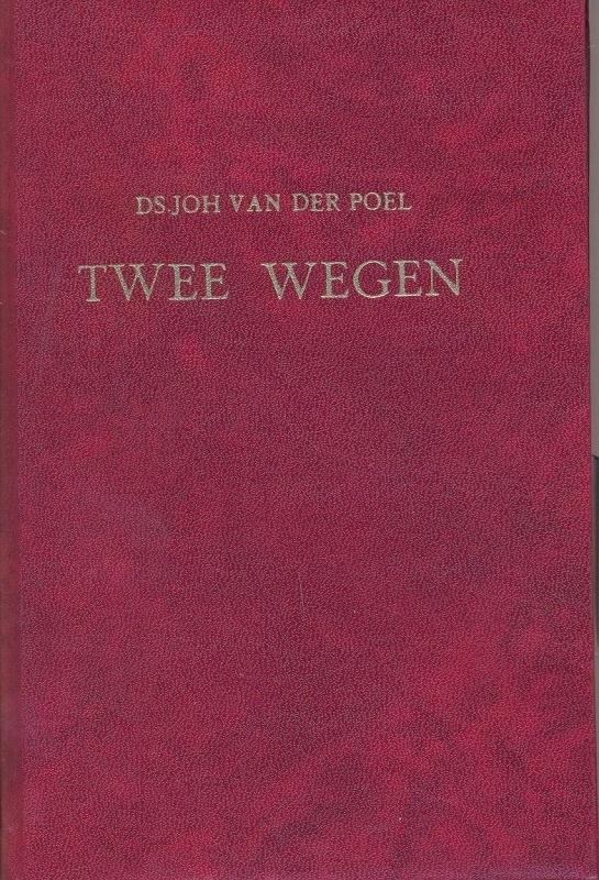 Poel, Ds. Joh. van der-Twee wegen