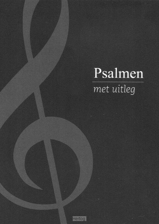 Psalmen met uitleg-Zwart uitgave (nieuw)