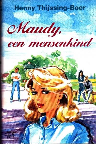 Thijssing-Boer, Henny-Maudy, een mensenkind