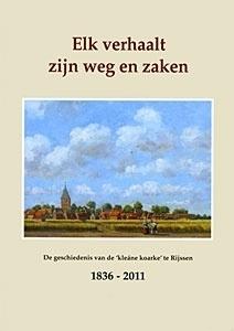 Elk verhaalt zijn weg en zaken-Herdenkingsboek Ger. Gem. Rijssen (nieuw)