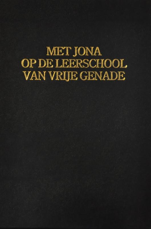 Venema, Ds. E.-Met Jona op de leerschool van vrije genade (2 delen)