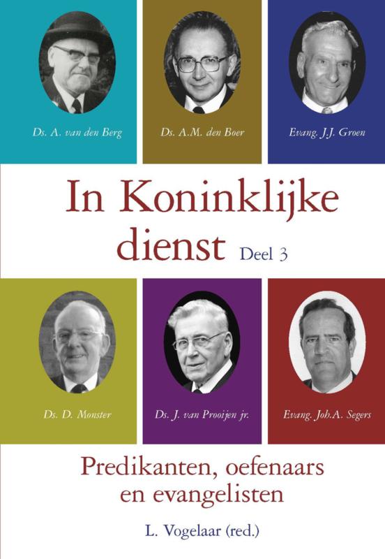 Vogelaar, L. (red.)-In Koninklijke dienst, deel 3 (nieuw)