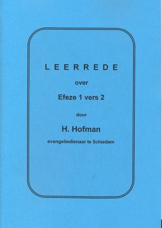 Hofman, Ds. H.-Leerrede over Efeze 1 vers 2