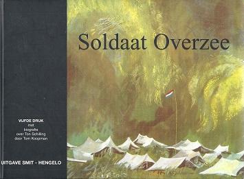Schilling, Ton-Soldaat Overzee