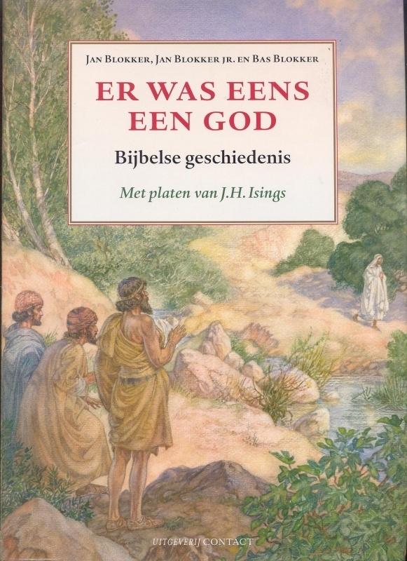 Blokker, Jan, Blokker jr., Jan en Blokker, Bas-Er was eens een God