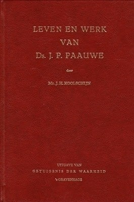Koolschijn, Mr. J.H.-Leven en werk van ds. J.P. Paauwe
