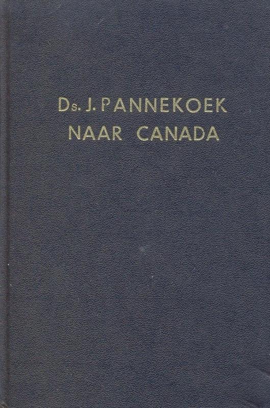 Pannekoek, Ds. J.-Naar Canada