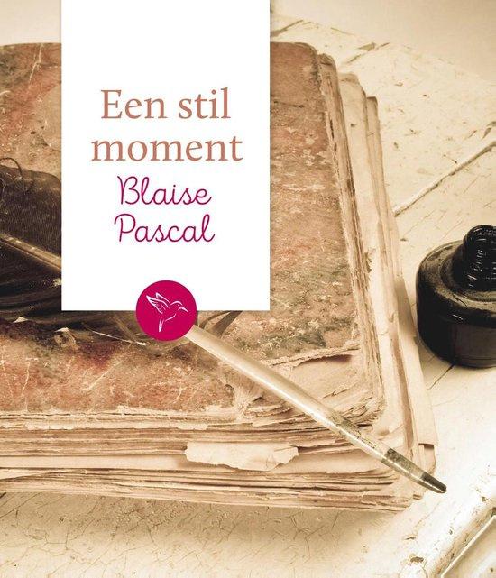 Pascal, Blaise-Een stil moment (nieuw)