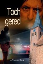 Berg, J.W. van den-Toch gered (nieuw)