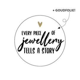 Cadeaustickers Every piece of jewellery tells a story | 10 stuks