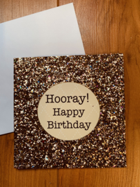 Glitterkaart | HOORAY HAPPY BIRTHDAY |  kleur goud