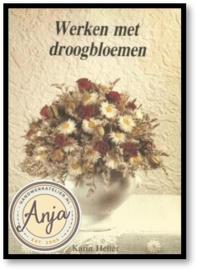 Werken met droogbloemen - Karin Heller