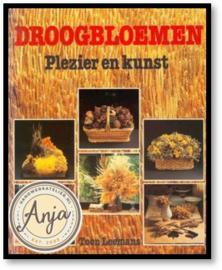 Droogbloemen Plezier en kunst - Toon Leemans