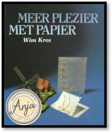 Meer plezier met papier - Wim Kros