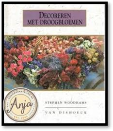 Decoreren met droogbloemen - Stephen Woodhams