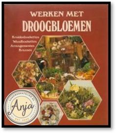 Werken met droogbloemen - Rosemie Strobel-Schulze