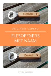 Flesopeners met naam voor Remco en Dennis