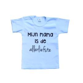 T-shirt | Mijn mama is de allerliefste