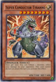 Super Conductor Tyranno - Unlimited - BP01-EN013