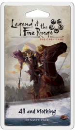 Legend of the Five Rings - The Card Game - All and Nothing