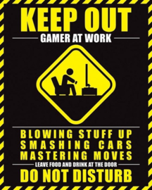 Keep Out Gamer At Work (M07)