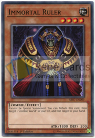 Immortal Ruler - 1st Edition - SR07-EN009