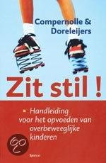 Zit stil! T. Compernolle&T. Doreleijers: boek