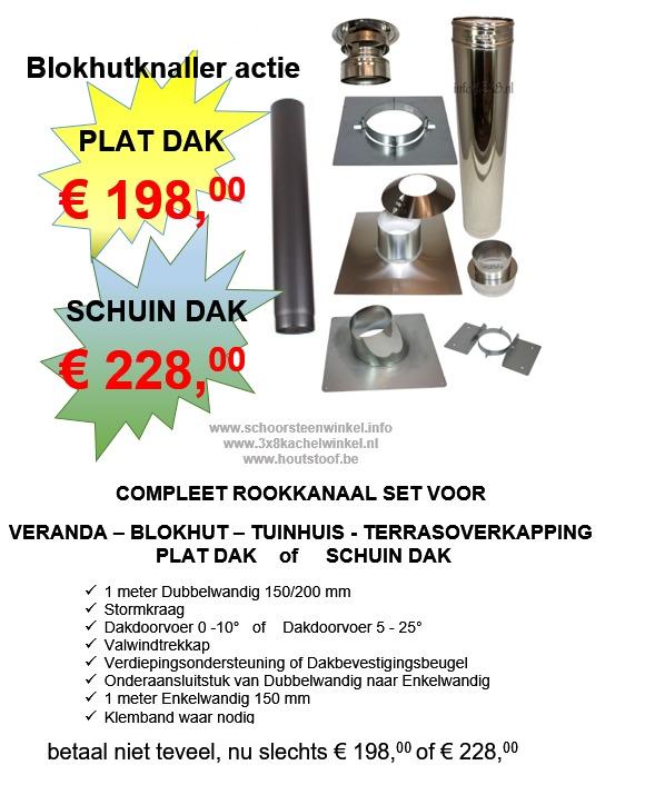 Compleet veranda pakket rookkanaal dubbelwandig en enkelwandig Zomer Mega Blokhutknaller