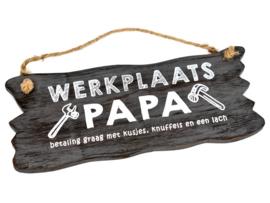 "Tekstbord met touw ""werkplaats papa"""
