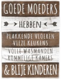 """Houten Tekstplank / Tekstbord 40x30cm """"Goede Moeders """""""
