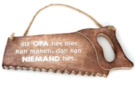 Zaag 32 cm Naturel  Als Opa het niet ...